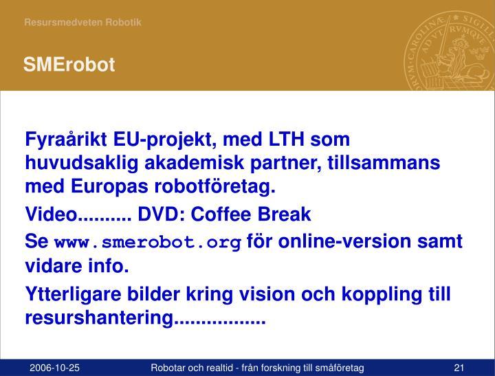 SMErobot