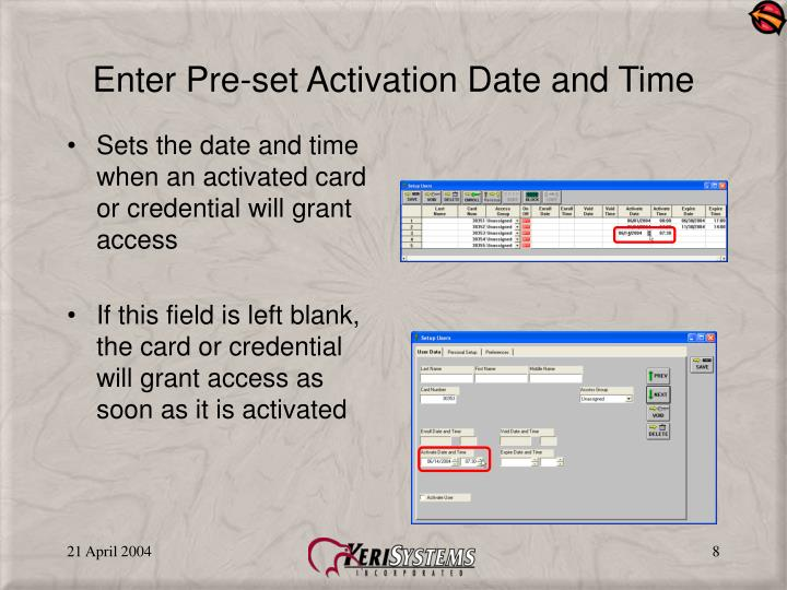 Enter Pre-set Activation Date and Time