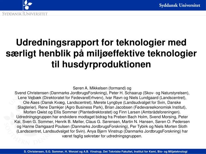 Udredningsrapport for teknologier med særligt henblik på miljøeffektive teknologier til husdyrproduktionen