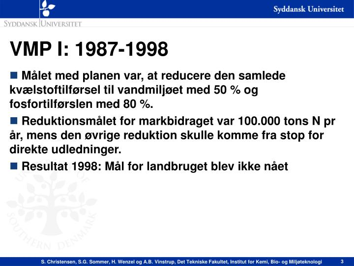 VMP I: 1987-1998