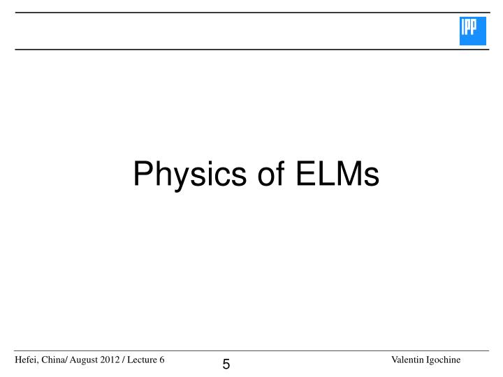 Physics of ELMs