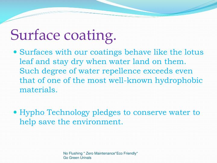 Surface coating.