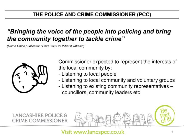 THE POLICE AND CRIME COMMISSIONER (PCC)