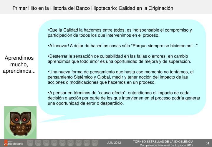 Primer Hito en la Historia del Banco Hipotecario: Calidad en la Originación