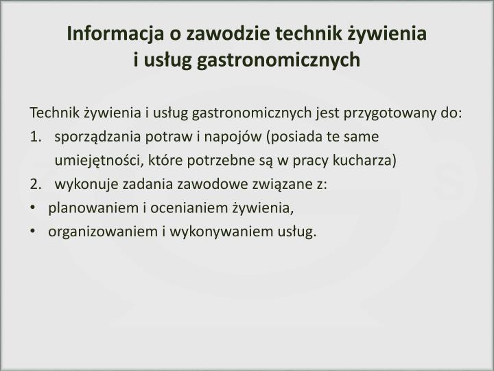 Informacja o zawodzie technik żywienia