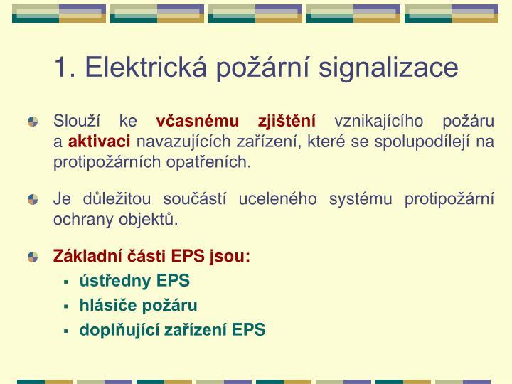 1. Elektrická požární signalizace