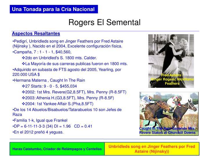 Rogers El Semental