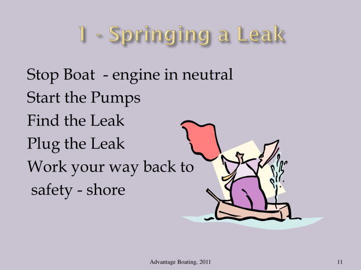 1 - Springing a Leak