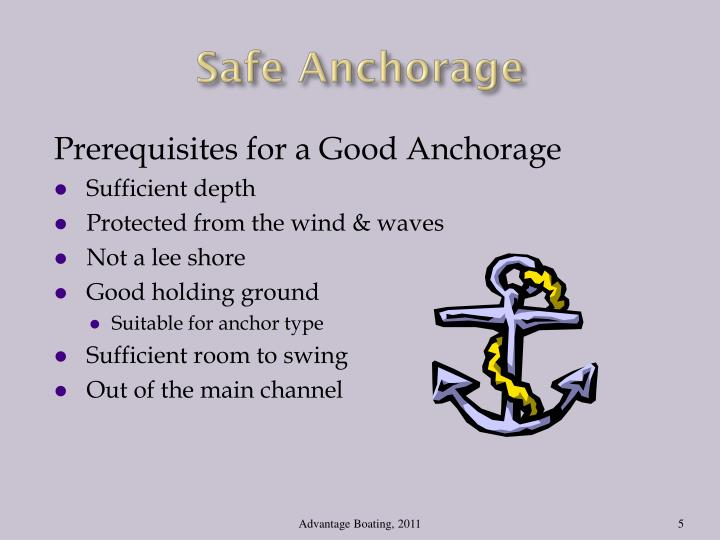 Safe Anchorage