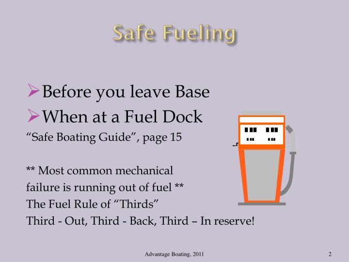 Safe Fueling
