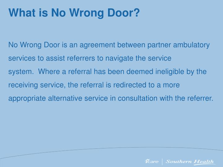 What is No Wrong Door?