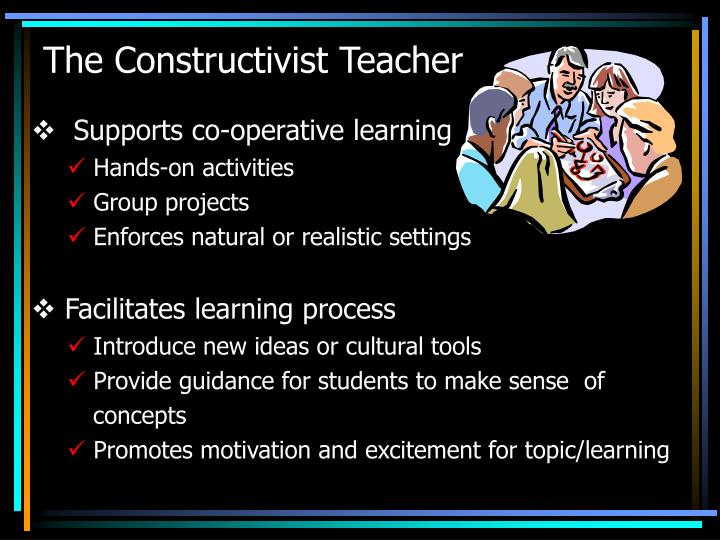 The Constructivist Teacher