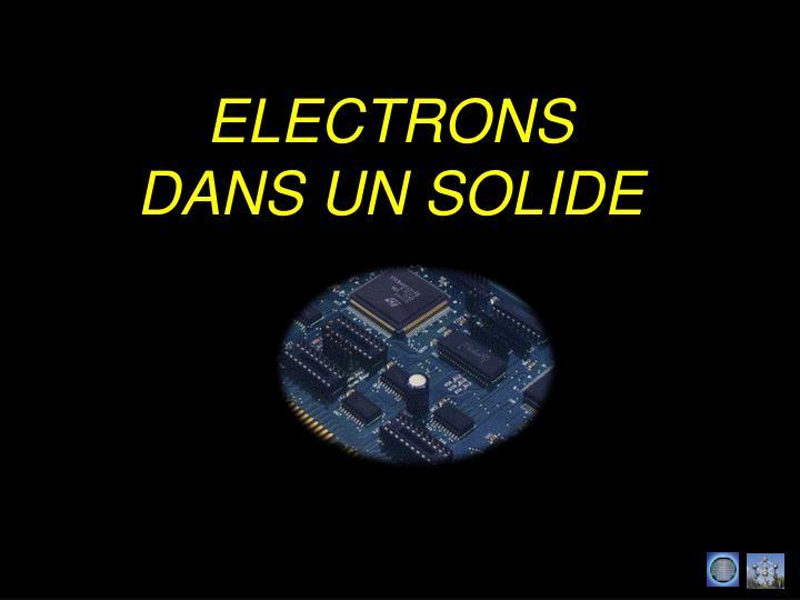 ELECTRONS DANS UN SOLIDE