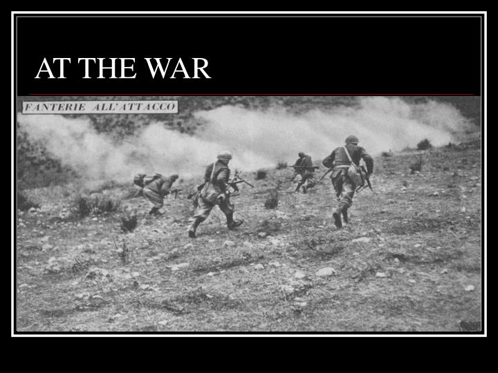 AT THE WAR