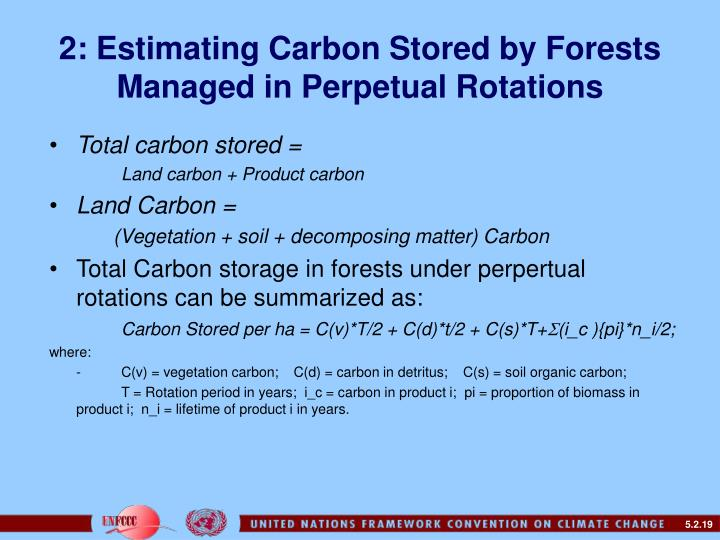 2: Estimating Carbon Stored by Forests Managed in Perpetual Rotations