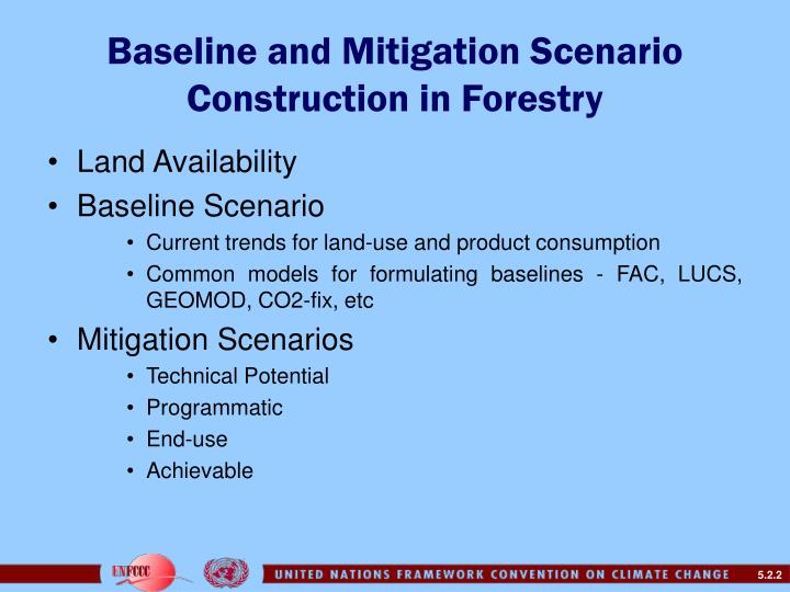 Baseline and mitigation scenario construction in forestry