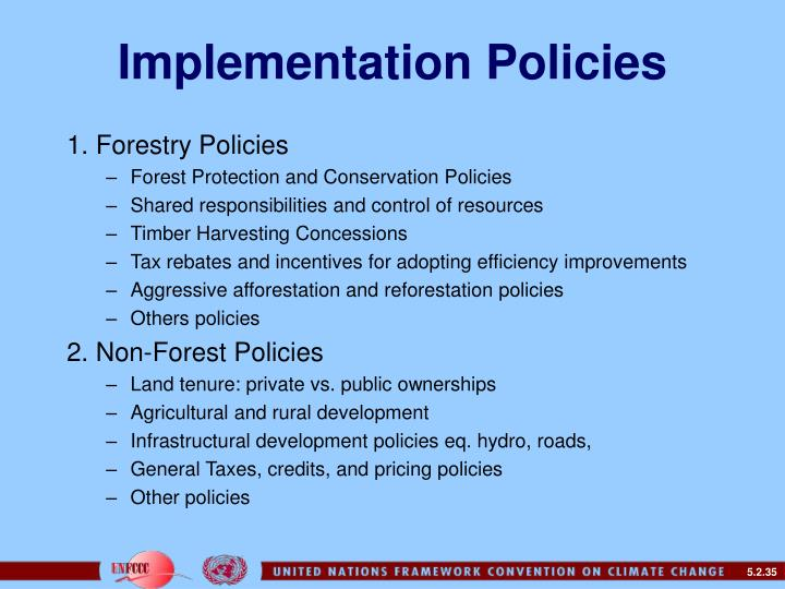 Implementation Policies