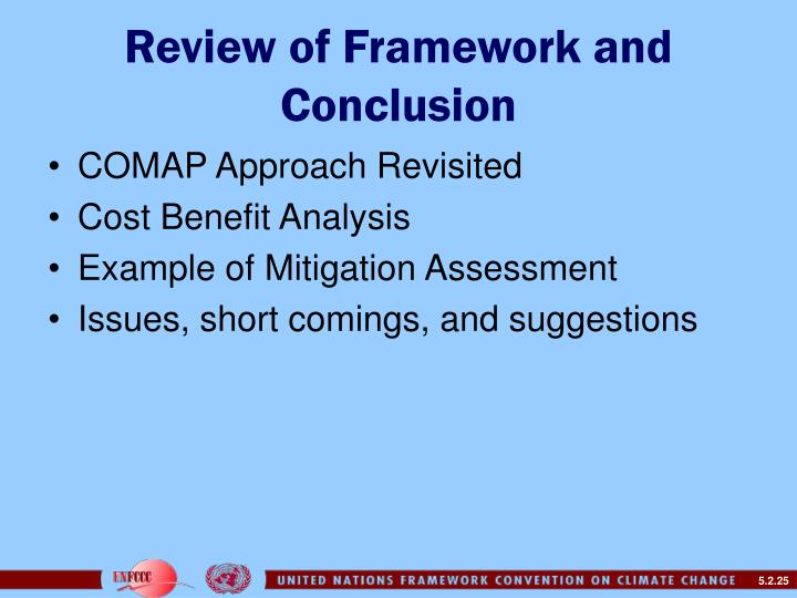 Review of Framework and Conclusion