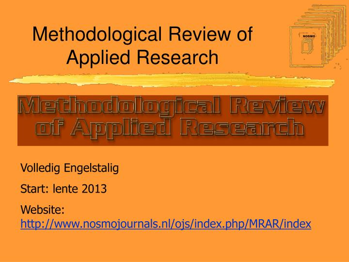 Methodological Review of Applied Research