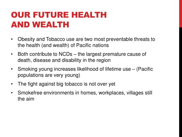Our future health and wealth