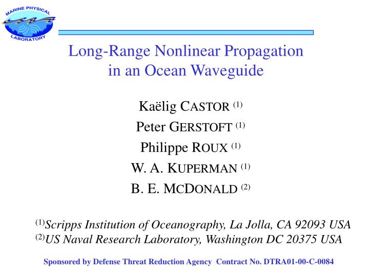 Long-Range Nonlinear Propagation