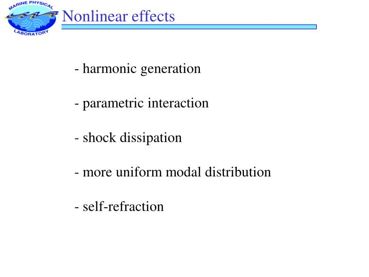 Nonlinear effects
