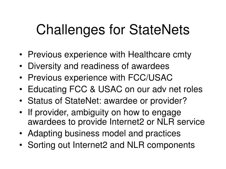 Challenges for StateNets