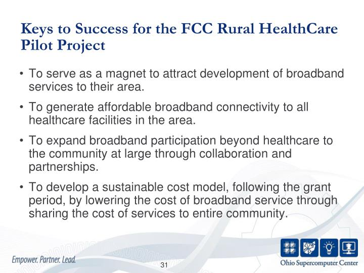 Keys to Success for the FCC Rural HealthCare Pilot Project