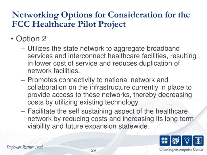 Networking Options for Consideration for the FCC Healthcare Pilot Project
