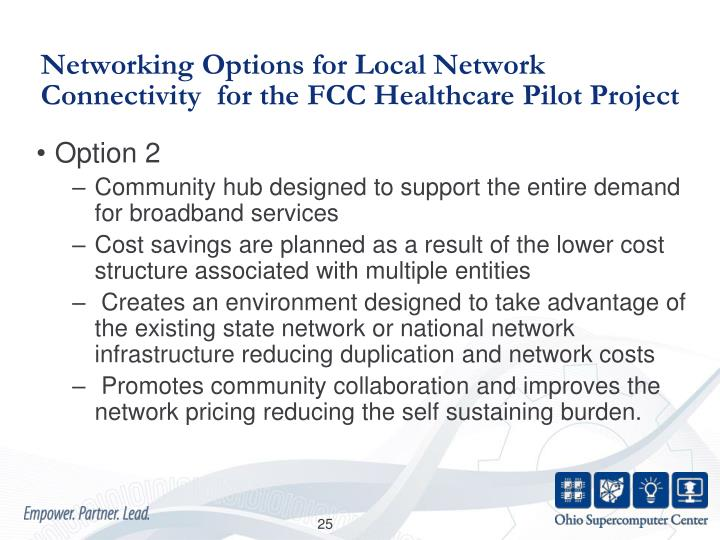 Networking Options for Local Network Connectivity  for the FCC Healthcare Pilot Project