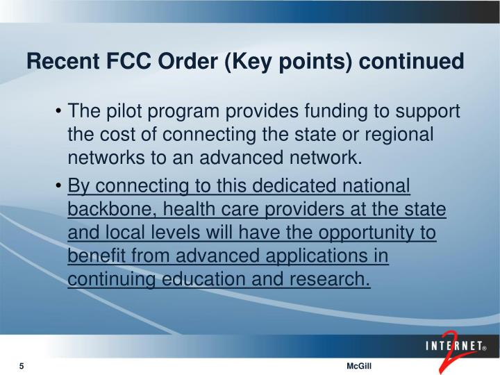 Recent FCC Order (Key points) continued