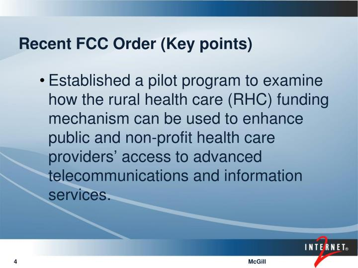 Recent FCC Order (Key points)