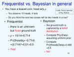 frequentist vs bayesian in general
