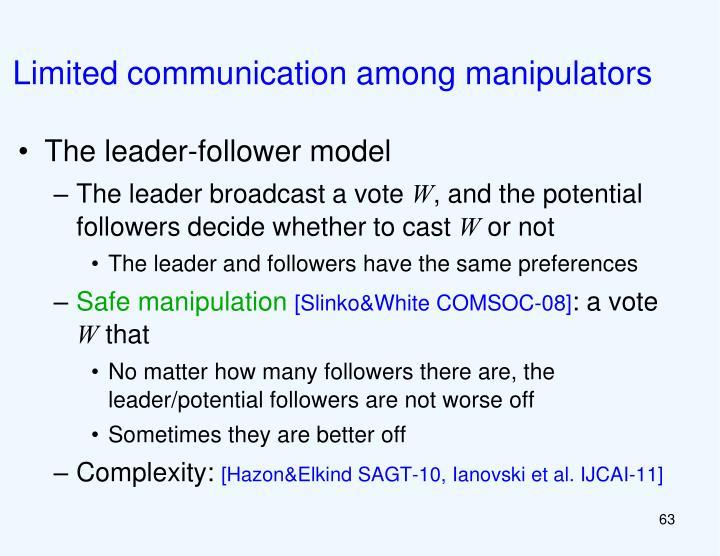 Limited communication among manipulators