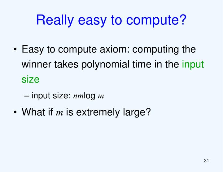 Really easy to compute?