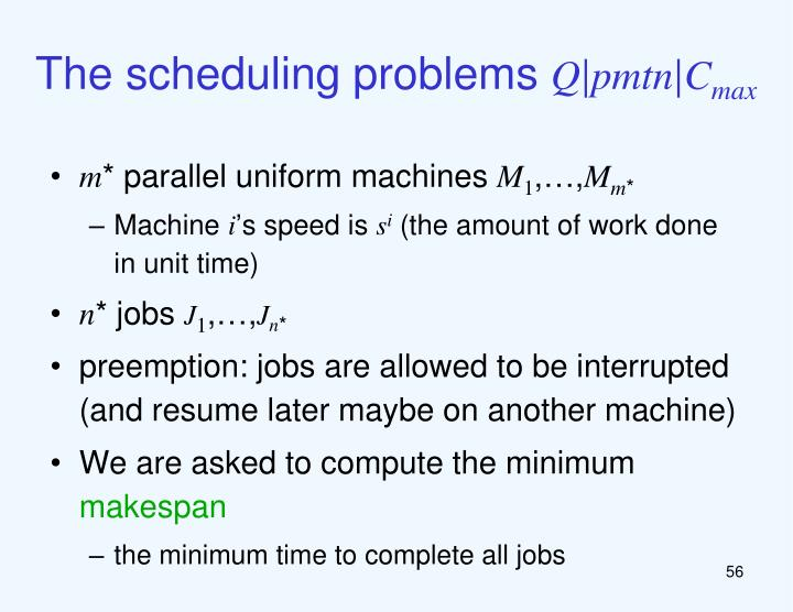 The scheduling problems