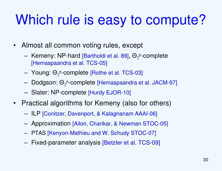 Which rule is easy to compute?