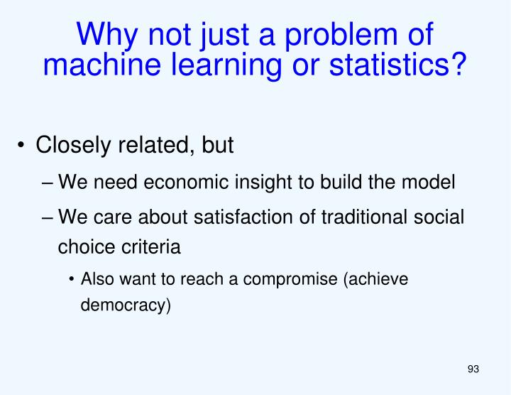 Why not just a problem of machine learning or statistics?