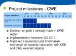 project milestones cwe
