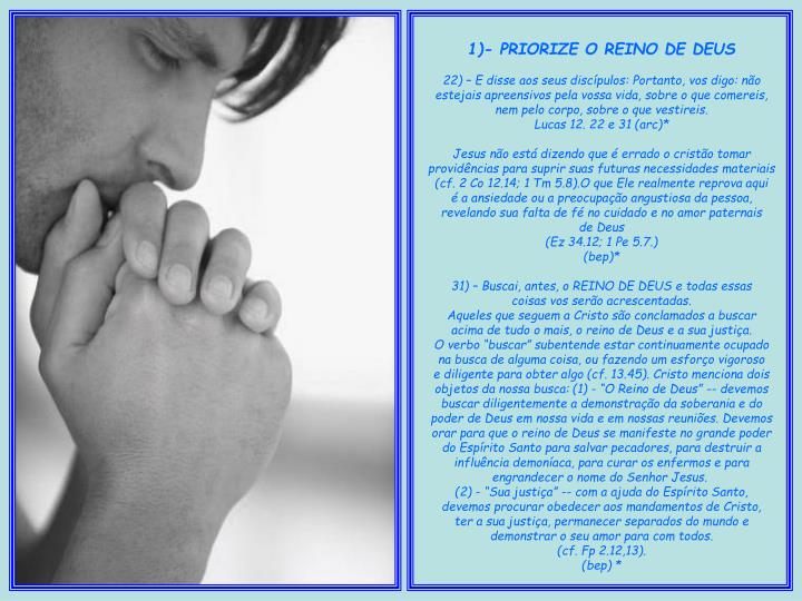 1)- PRIORIZE O REINO DE DEUS