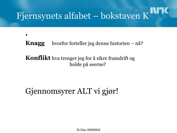Fjernsynets alfabet – bokstaven K