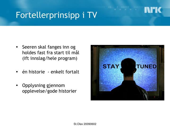 Fortellerprinsipp i TV