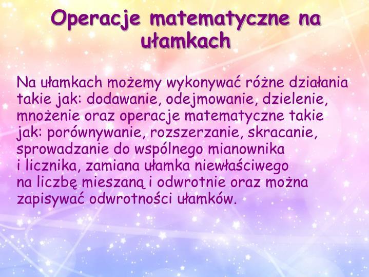 Operacje matematyczne na ułamkach