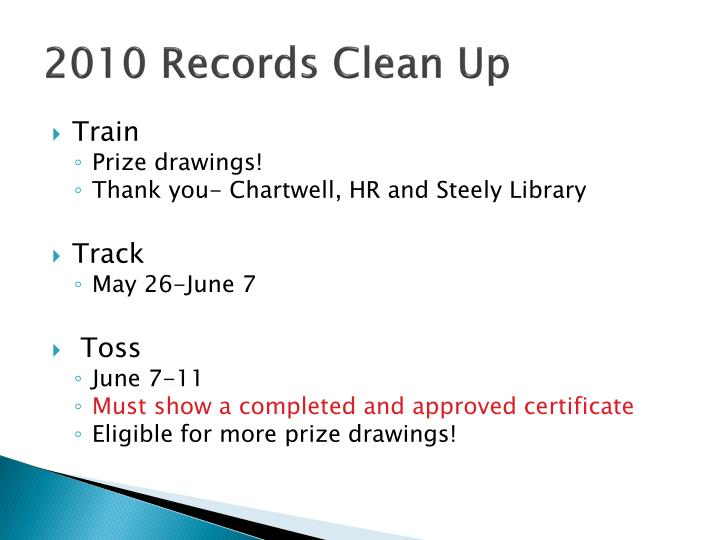 2010 Records Clean Up