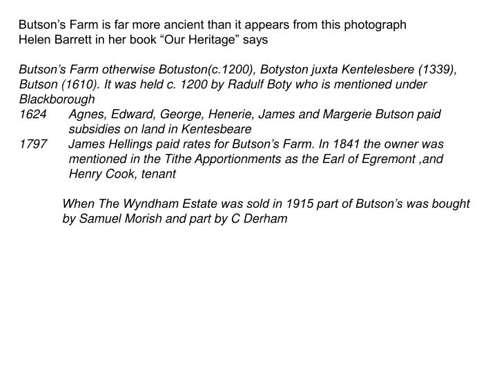 Butson's Farm is far more ancient than it appears from this photograph
