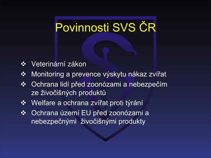 Povinnosti SVS ČR