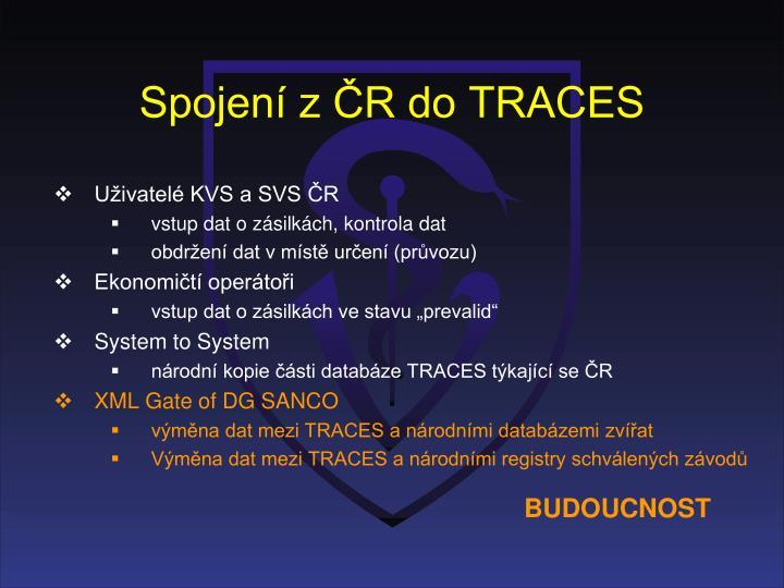Spojení z ČR do TRACES
