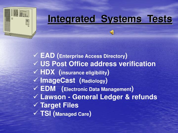 Integrated  Systems  Tests