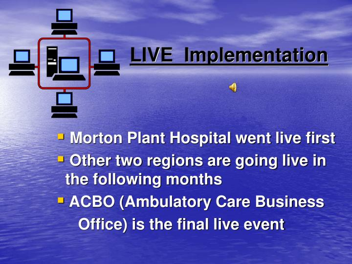 LIVE  Implementation