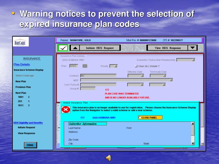 Warning notices to prevent the selection of expired insurance plan codes